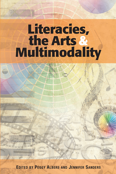 Literacies, the Arts, and Multimodality | NCTE Store